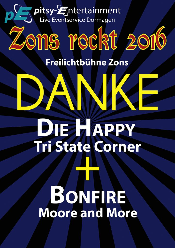 Danksagung an Bonfire, Die Happy, Moore and More und Tri State Corner